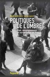 Sebastien Laurent Politiques de l'ombre