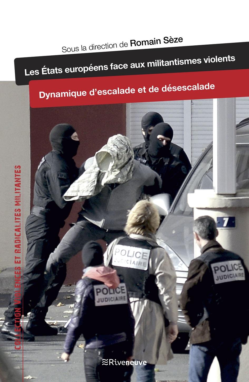 Les États européens face aux militantismes violents